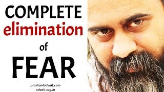 Acharya Prashant: Is it possible to eliminate fear completely?