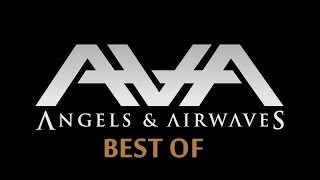 Best of Angels & Airwaves