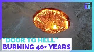 """شاهد احتراق """"بوابة جهنم"""" لأكثر من 4 عقود!"""