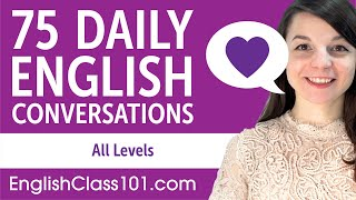 2 Hours of Daily English Conversations - English Practice for ALL Learners