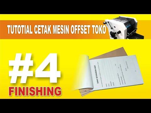 Tutorial cetak mesin offset #4 Finishing