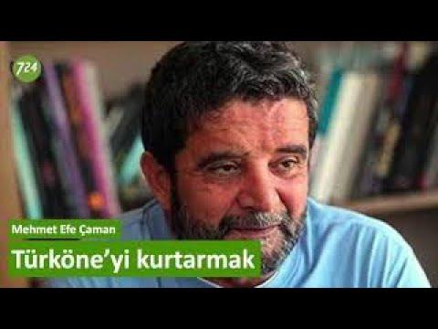Türköne'yi Kurtarmak [Mehmet Efe Çaman - 5 Ağustos 2019]