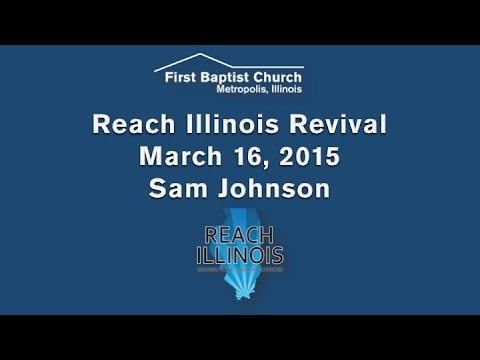 Reach Illinois - Sam Johnson
