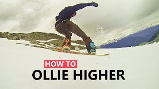 How to Ollie Higher on a Snowboard