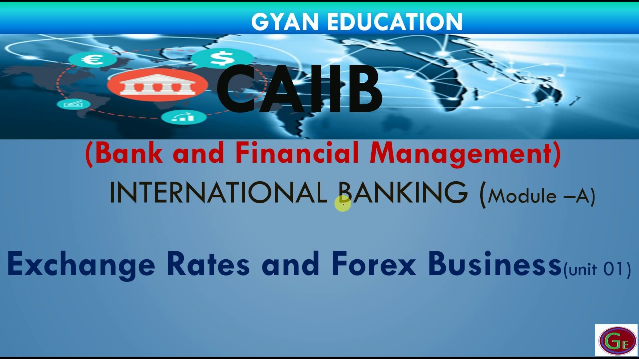 CAIIB – BFM – Exchange Rates and Forex Business | Mock Mania Blog