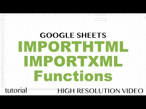 IMPORTHTML, IMPORTXML Functions - Google Sheets Tutorial To Extract From Web Pages To Spreadsheets 2