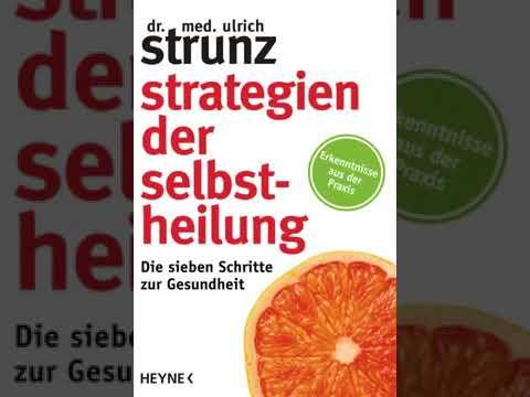 Strategien der Selbstheilung: Die sieben Schritte zur Gesundheit YouTube Hörbuch auf Deutsch