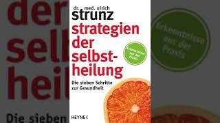 Strategien der Selbstheilung von Ulrich Strunz Medizin Hörbuch