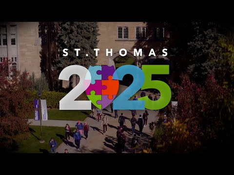 Introducing the St. Thomas 2025 Strategic Plan