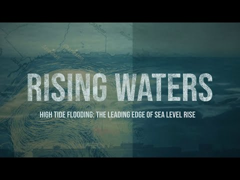Rising Waters: High Tide Flooding — The Leading Edge of Sea Level Rise