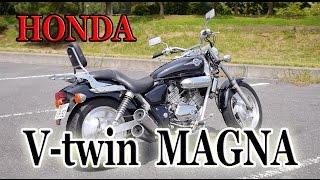 HONDA V-twin MAGNA 未だに人気の絶版車!