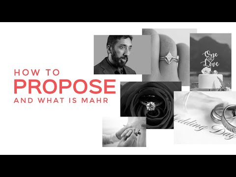 how-to-propose-in-islam-&-what-is-mahr-i-dowry-i-nouman-ali-khan-i-2019