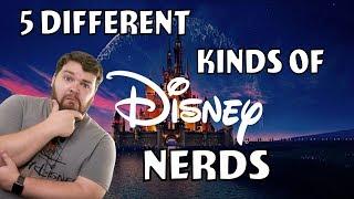 5 Different Types of Disney Nerds