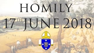 Homily 17th June 2018 The Personal Ordinariate of Our Lady of the Southern Cross