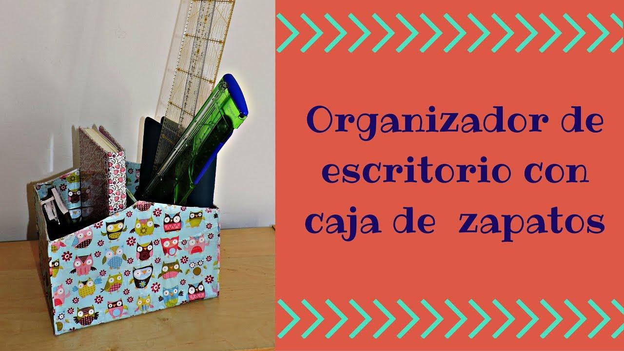 Organizador de escritorio con caja de zapatos youtube - Como hacer un organizador de zapatos casero ...