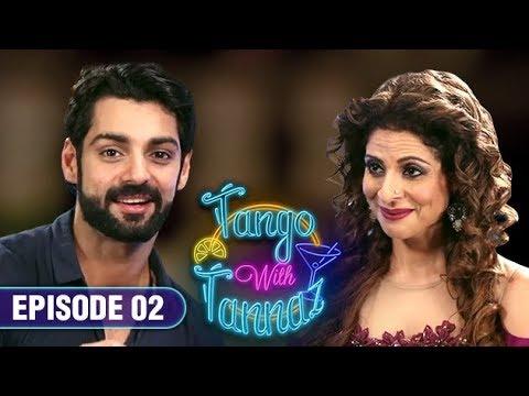 Karan Wahi on Tango With Tannaz | EP 02 | Karan Wahi | Talk Show | HD