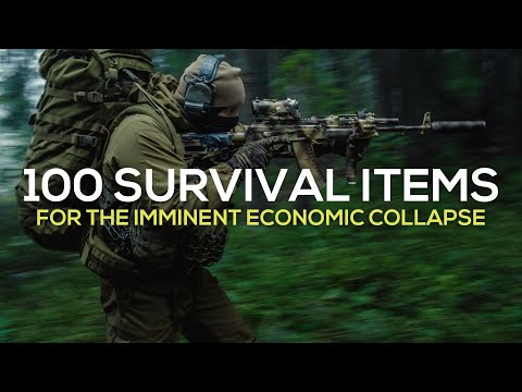 100 Survival Items You Forgot To Buy Before The Imminent Economic Collapse