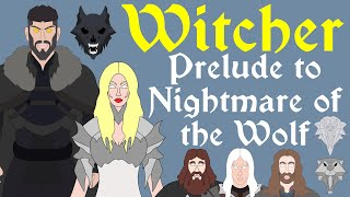 The Witcher: Prelude to Nightmare of the Wolf