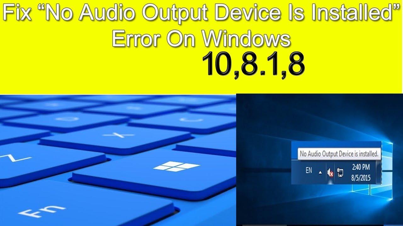 windows 8 no audio output device