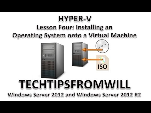 Lesson Four: Installing an Operating System onto a Virtual Machine in Hyper-V
