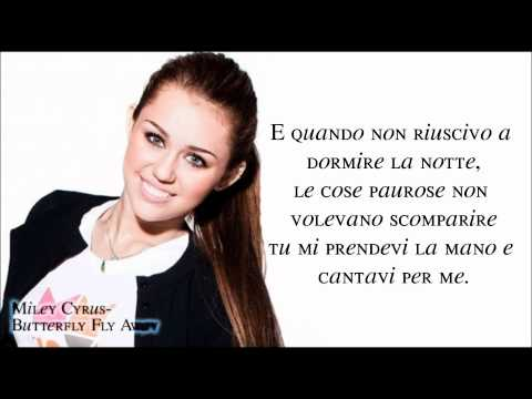 Miley Cyrus- ButterFly Fly Away TRADUZIONE ITALIANA.