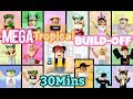 MEGA Tropical Build-Off 30 MINUTES! Panda V.s. 15 FANS!