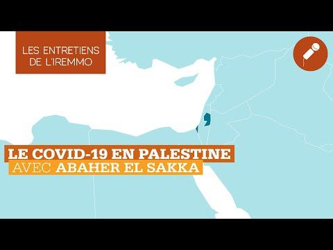 Le Covid-19 en Palestine - Entretien avec Abaher El Sakka