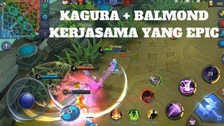KAGURA+BALMOND KERJASAMA YANG EPIC MAN : Mobile Legends:Bang-Bang