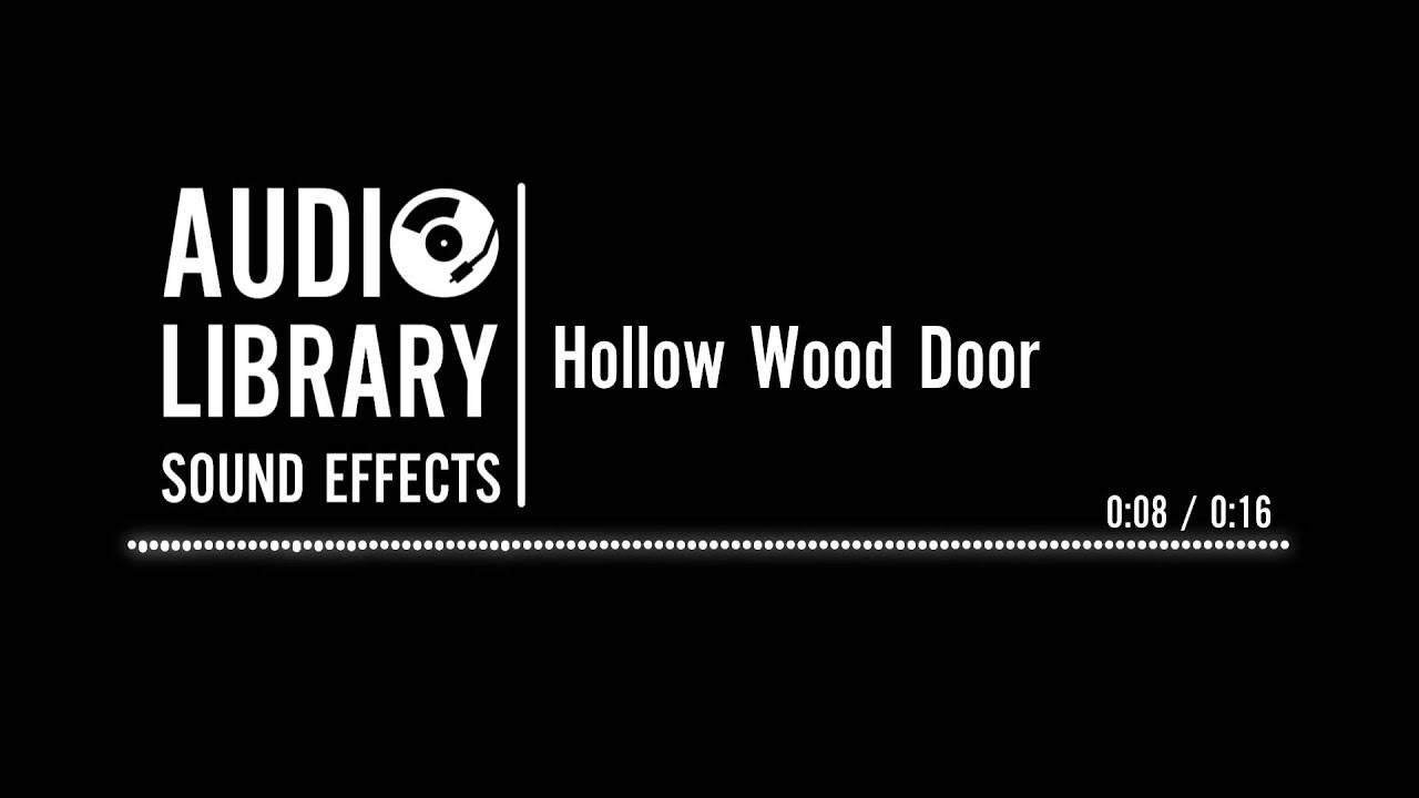 Hollow Wood Door - Sound Effect - YouTube