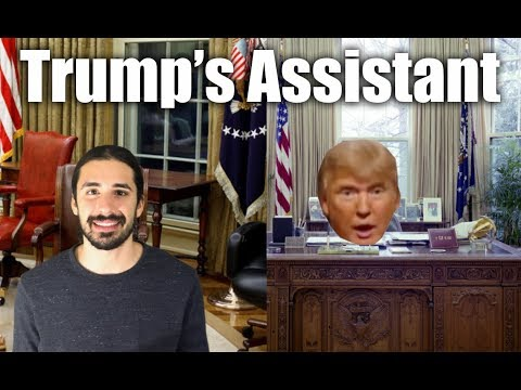 Trumps Assistant: A Day In The Life