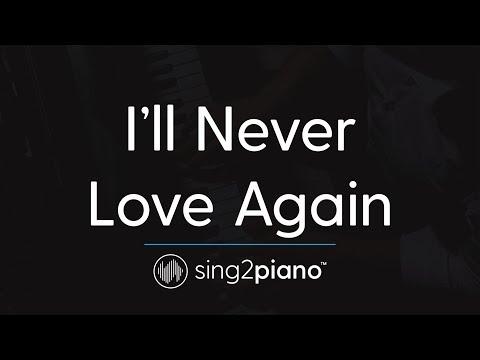 I'll Never Love Again (Piano Karaoke Instrumental) Lady Gaga