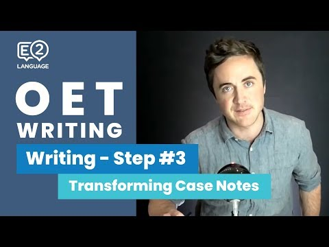OET Writing: Step 3 | HOW TO TRANSFORM CASE NOTES with Jay!