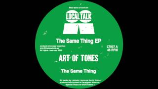 Art Of Tones - The Same Thing (12