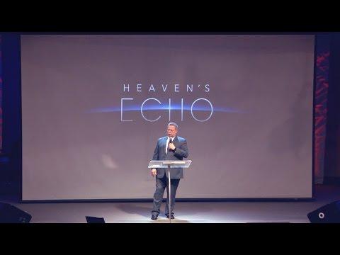 """Heaven's Echo"" – Pastor Raymond Woodward"