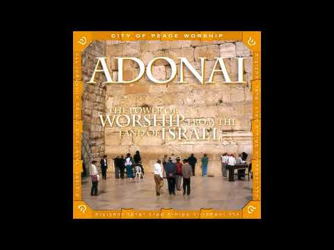 Various Artists   Adonai  The Power Of Worship From The Land Of Israel