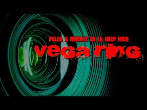 Pelea a muerte en la Deep Web: Vega Ring