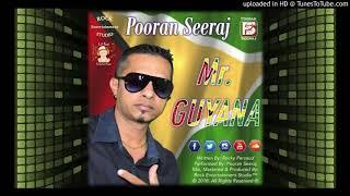 Gambar cover Mr. Guyana - Pooran Seeraj (2018)