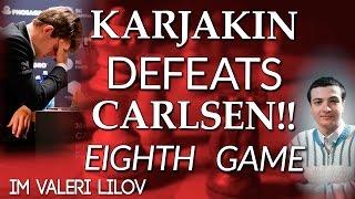 """Carlsen vs Karjakin Word Chess Championship 2016 """"8 Game"""" - IM Valeri Lilov"""