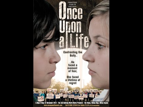 Once Upon a Bully  The full length antibullying movie