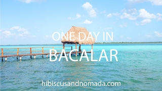 One day in Bacalar by Hibiscus & Nomada
