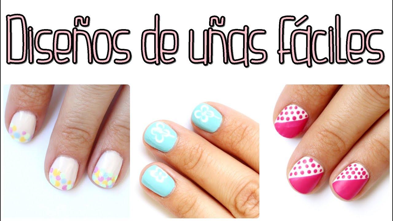 Nails | Diseños de uñas fáciles para principiantes - YouTube