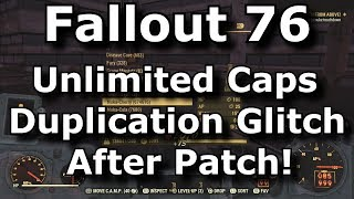 Fallout 76 Unlimited Bottle Caps Duplication Glitch After Patch! (Fallout 76 Glitches)