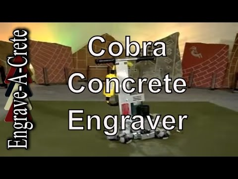 COBRA: Concrete Engraving Tool From Engrave-A-Crete