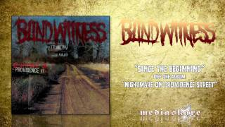 "Blind Witness ""Since The Beginning"""