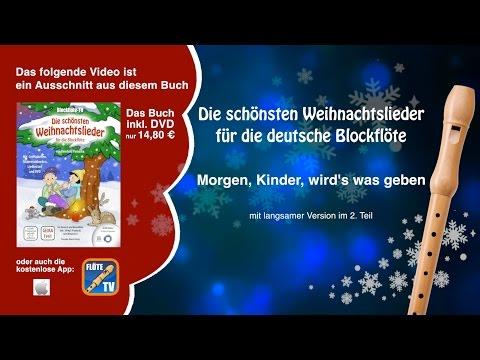 ♬-morgen,-kinder,-wird's-was-geben-☆-deutsche-blockflöte-☆-weihnachtslieder-☆