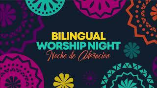 Bilingual Worship Night