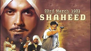 Bhagat Singh 23 March 1931 Shaheed Movie