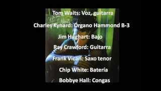 TOM WAITS - ROMEO IS BLEEDING (álbum: Blue Valentine, 1978)
