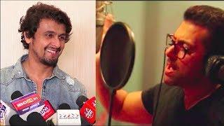 Sonu Nigam Makes Fun Of Salman Khans Singing Skills