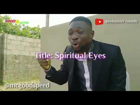 Download Spiritual Eyes (Speedometer Comedy) ( Episode 29)